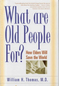 Recommended Reading What Are Old People For Twin Cities MN Senior Care Education